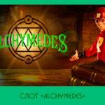 Слот «Alchymedes» в Vulcan Deluxe казино